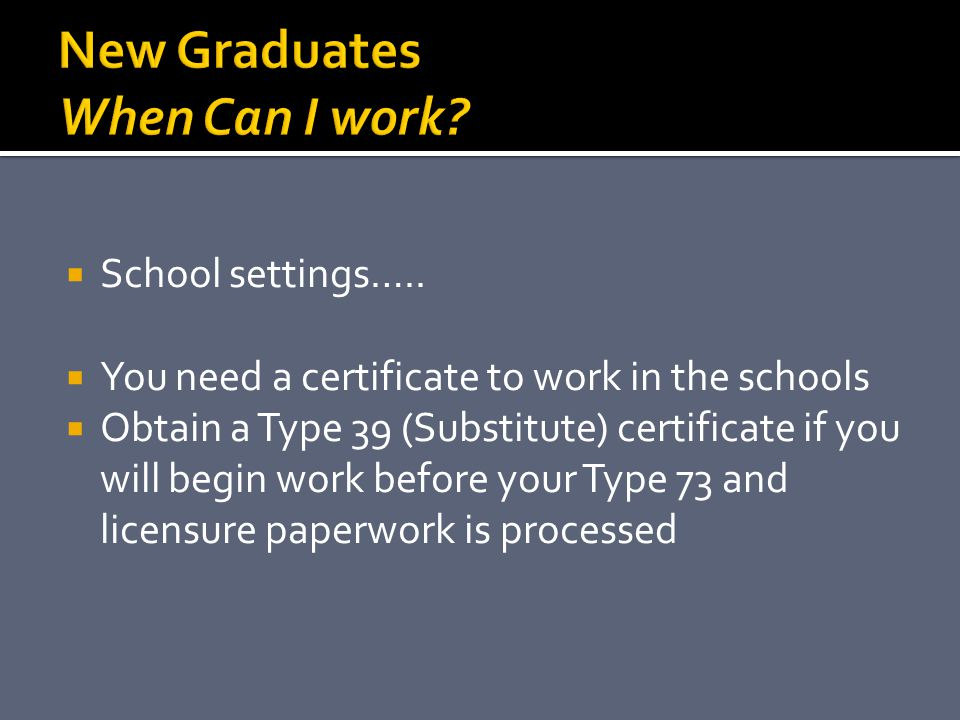 New Graduates When Can I work