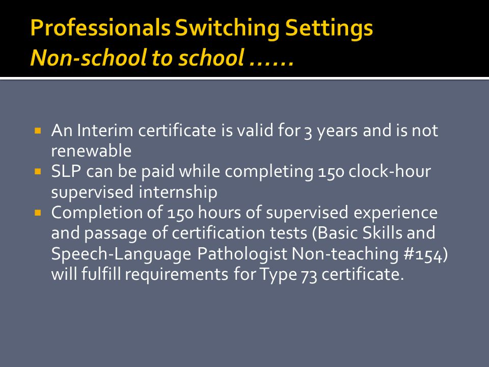 Professionals Switching Settings Non-school to school ……