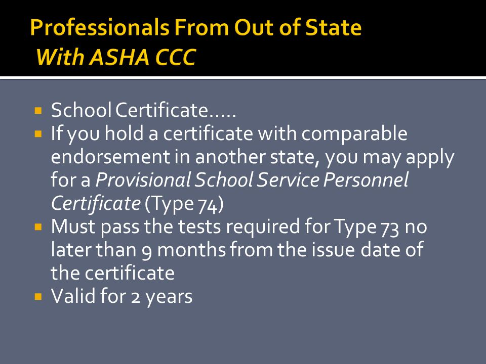 Professionals From Out of State With ASHA CCC