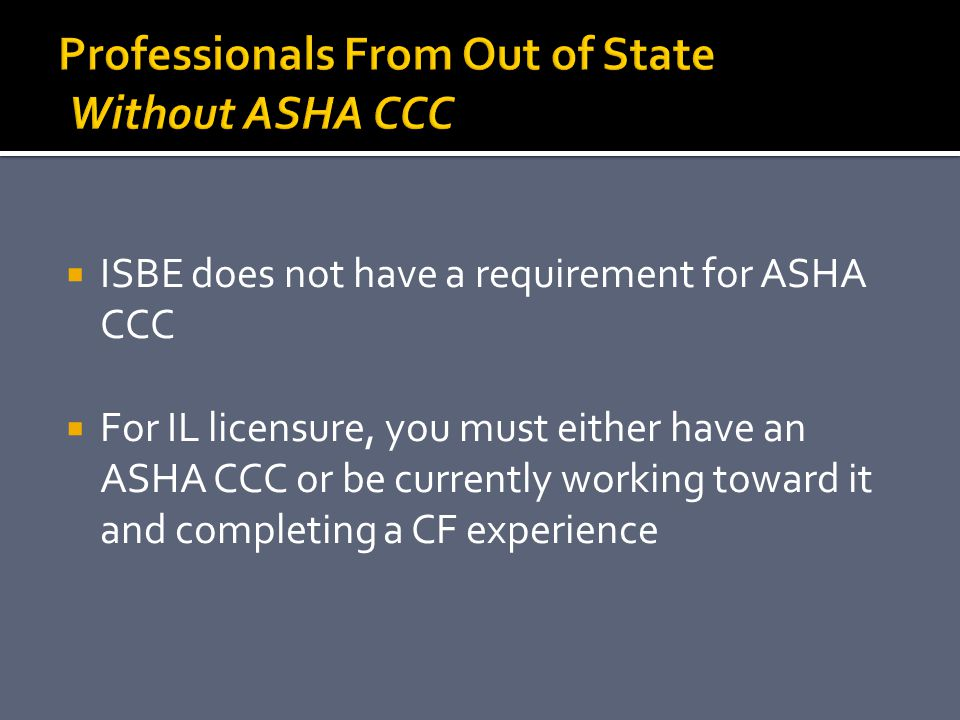 Professionals From Out of State Without ASHA CCC