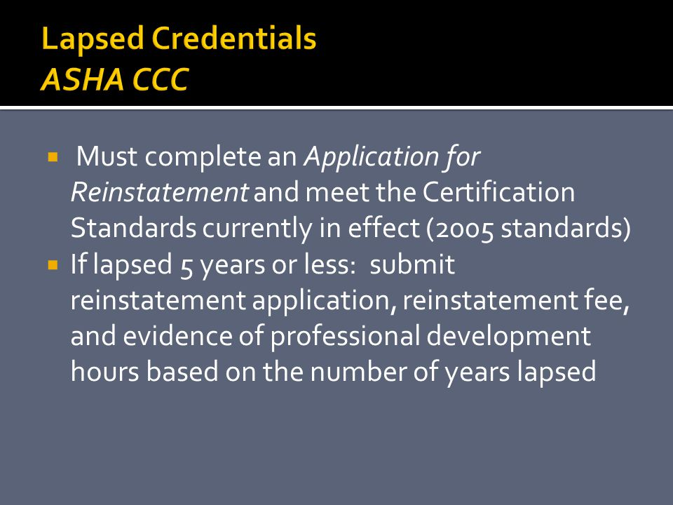 Lapsed Credentials ASHA CCC