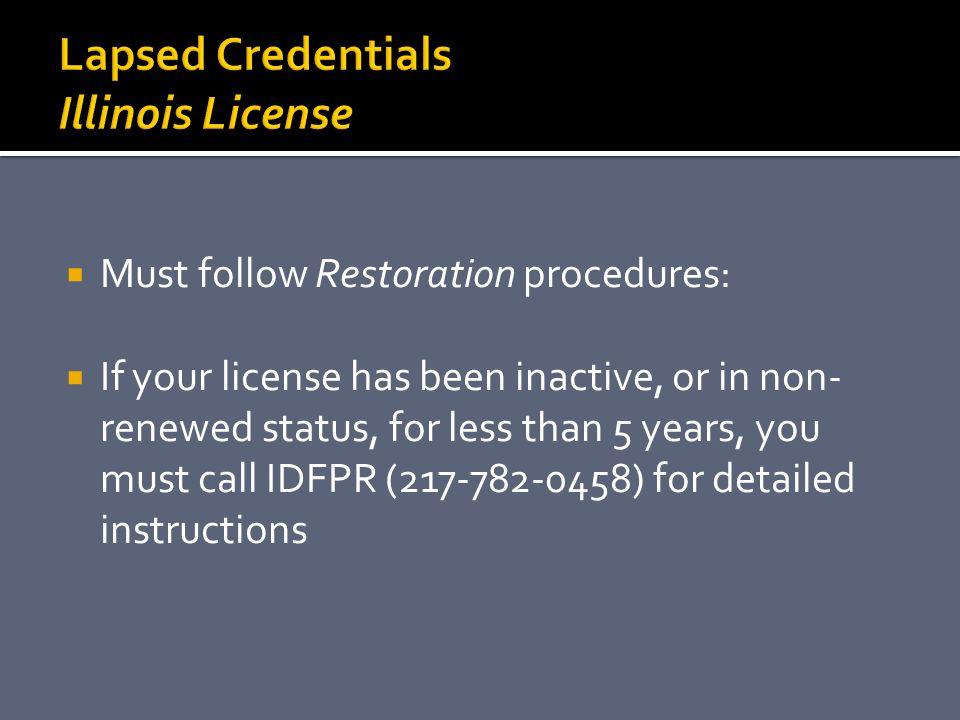 Lapsed Credentials Illinois License