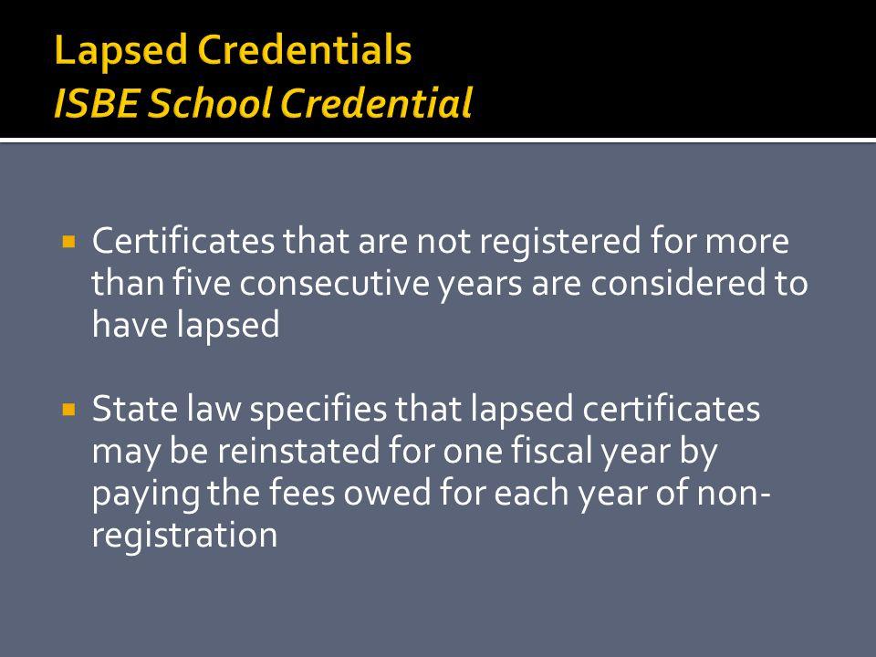 Lapsed Credentials ISBE School Credential