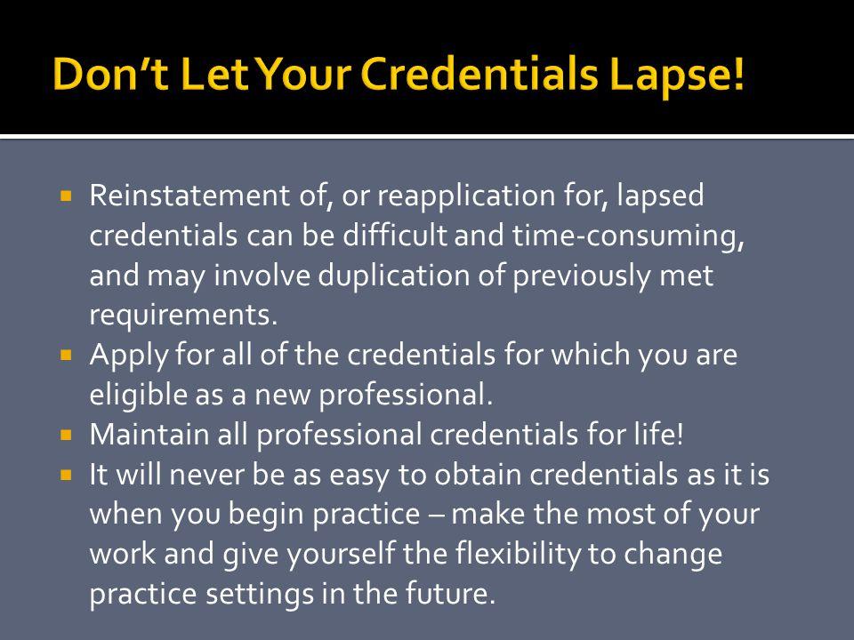 Don't Let Your Credentials Lapse!