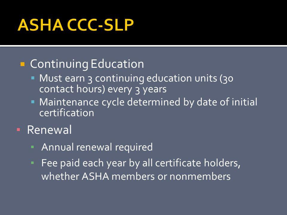 ASHA CCC-SLP Continuing Education Renewal