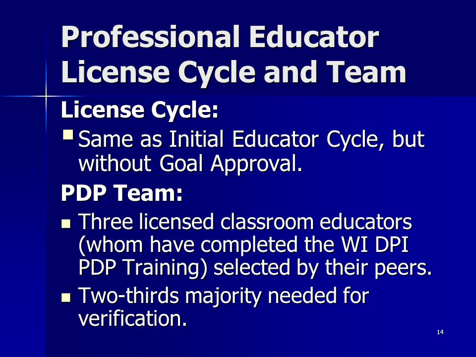 Professional Educator License Cycle and Team
