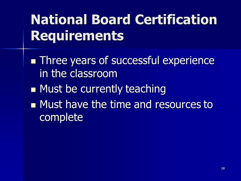 National Board Certification Requirements