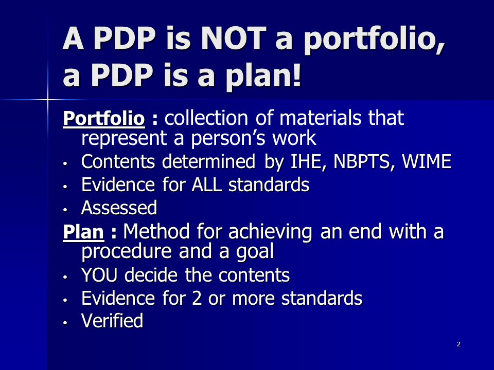 A PDP is NOT a portfolio, a PDP is a plan!
