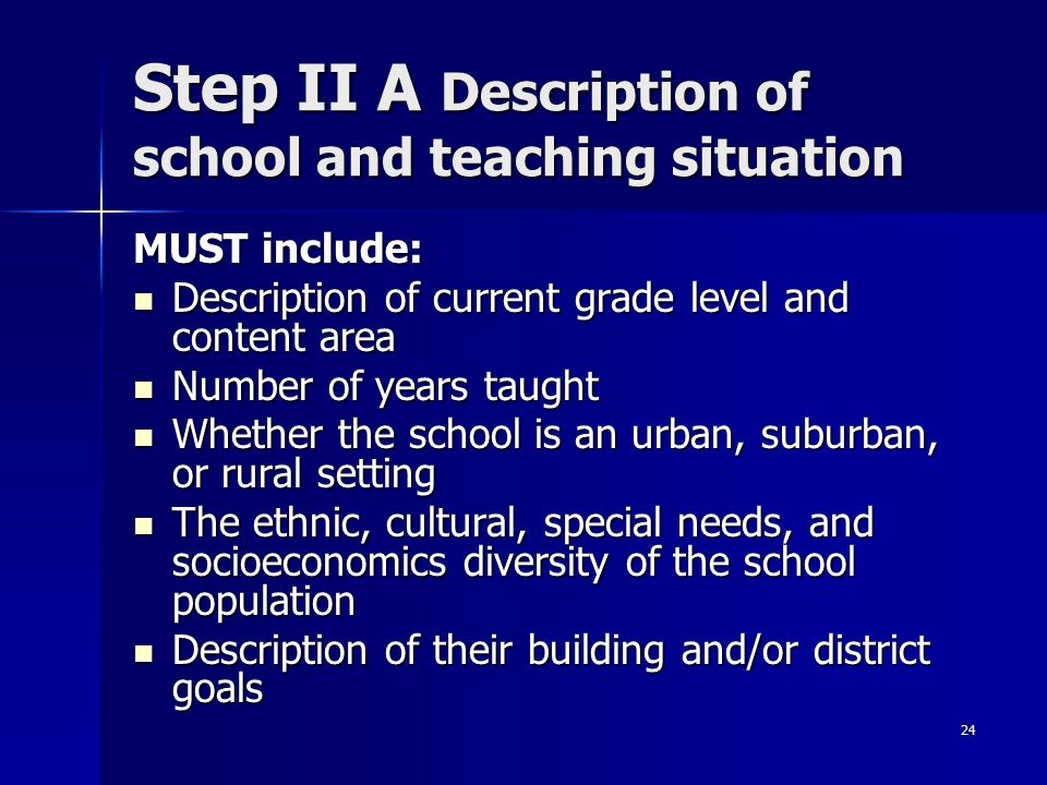Step II A Description of school and teaching situation