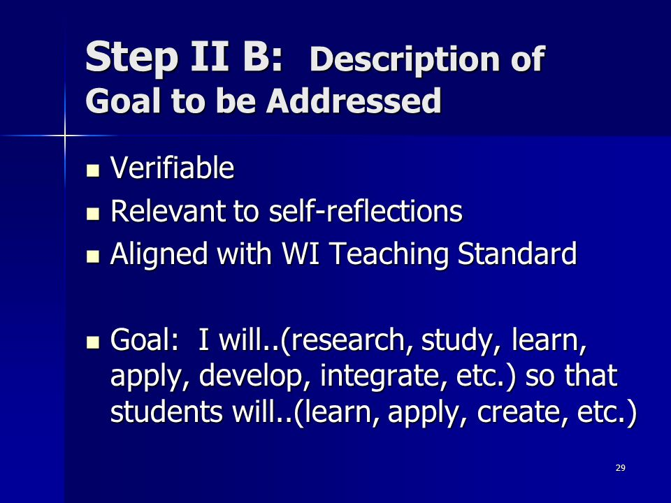 Step II B: Description of Goal to be Addressed