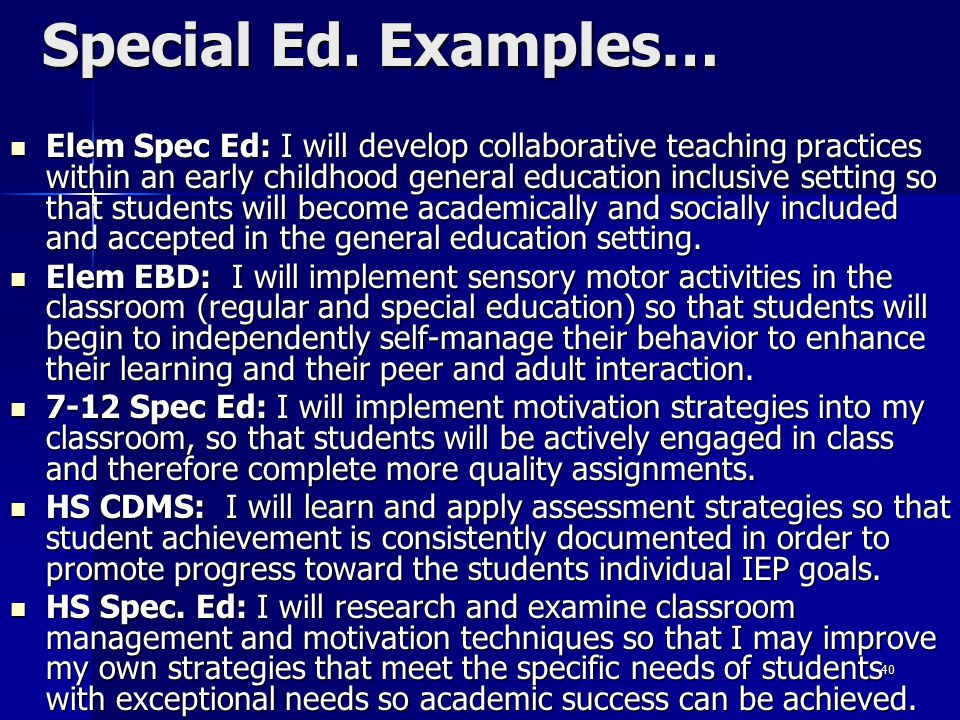 Special Ed. Examples…