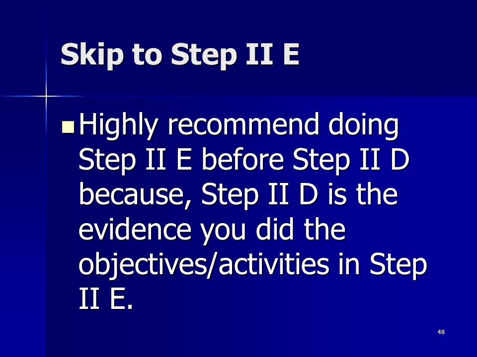 Skip to Step II E