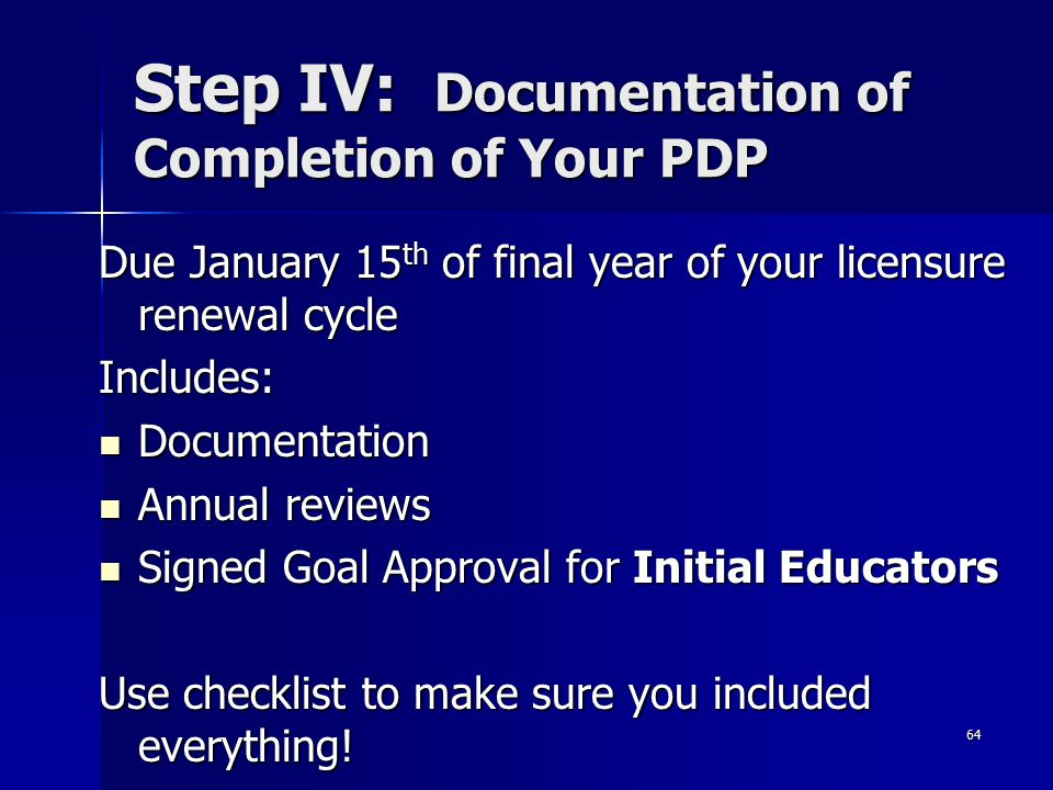Step IV: Documentation of Completion of Your PDP