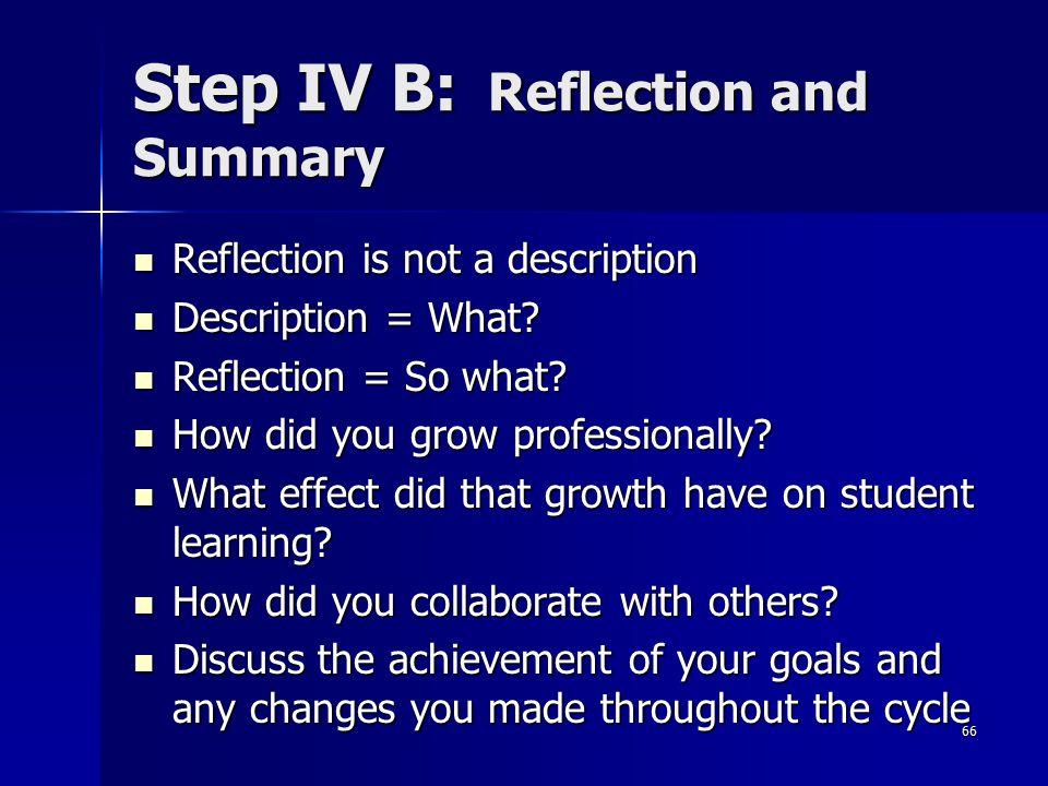 Step IV B: Reflection and Summary