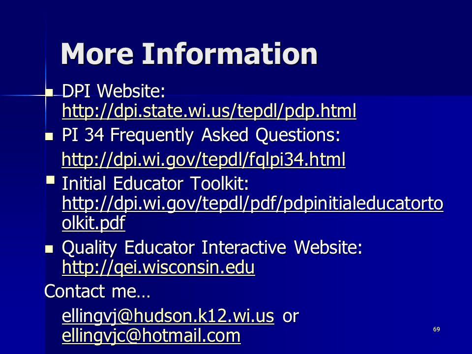 More Information DPI Website: http://dpi.state.wi.us/tepdl/pdp.html