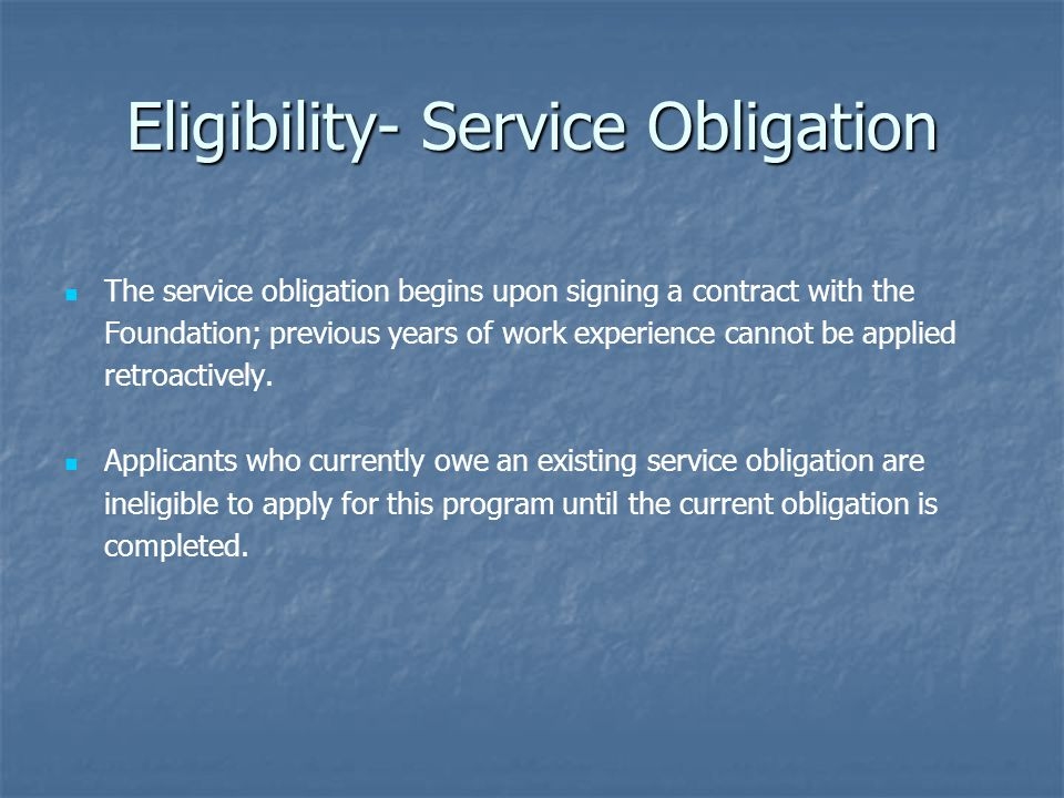 Eligibility- Service Obligation