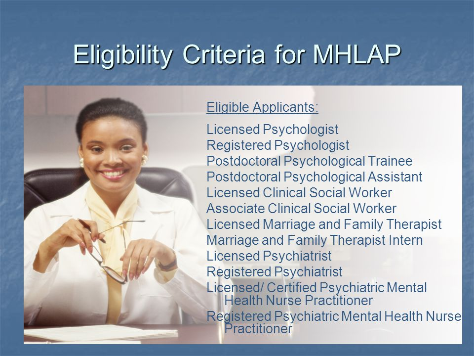 Eligibility Criteria for MHLAP