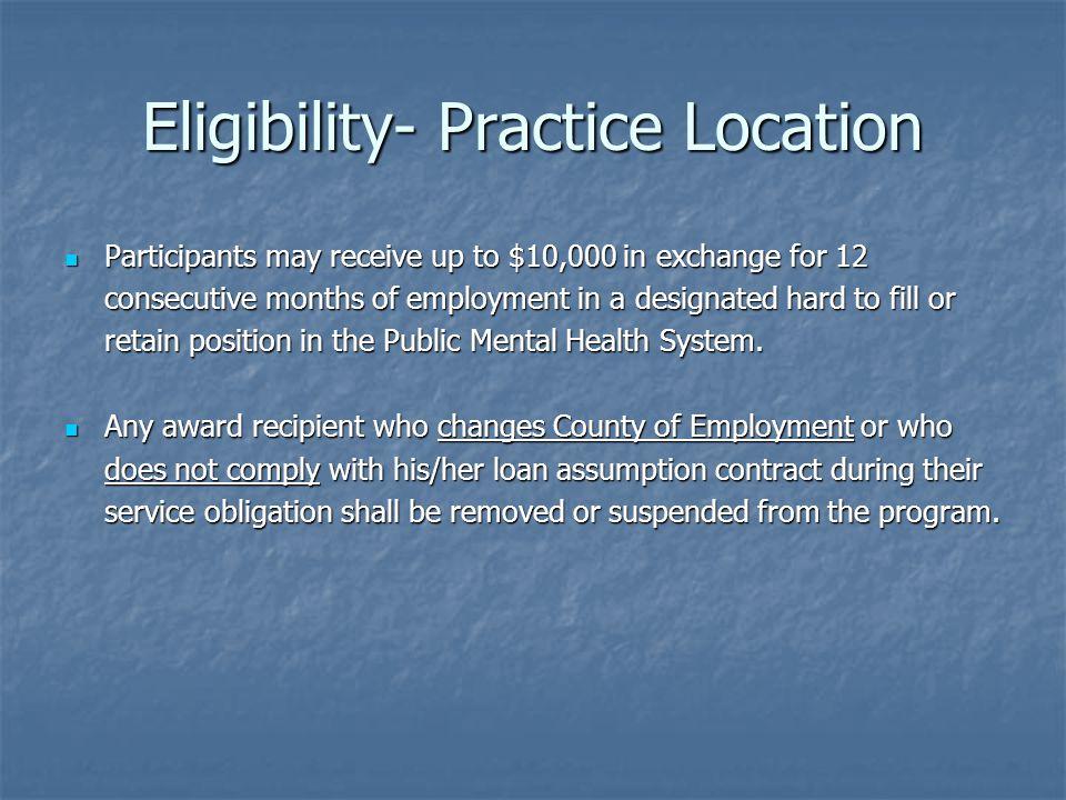 Eligibility- Practice Location