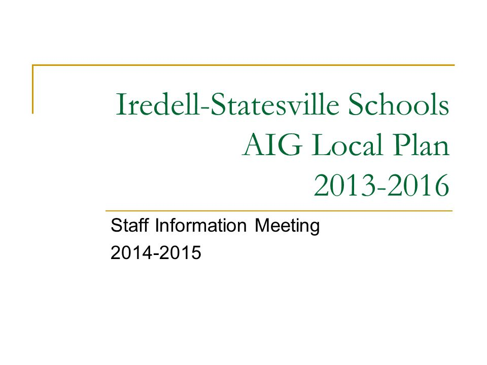Iredell-Statesville Schools AIG Local Plan 2013-2016
