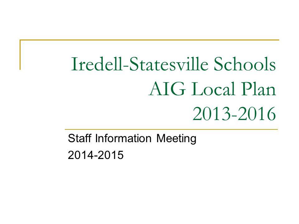 Iredell-Statesville Schools AIG Local Plan 2013-2016