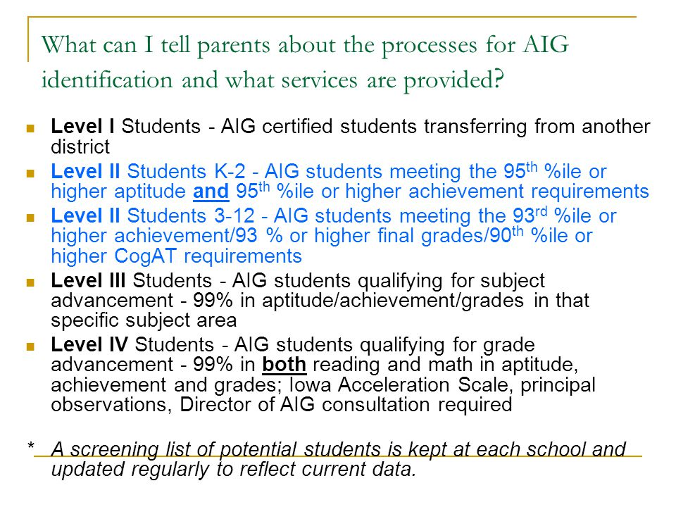What can I tell parents about the processes for AIG identification and what services are provided
