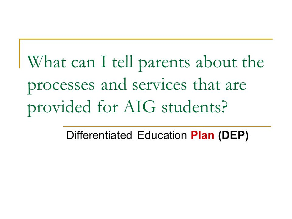 Differentiated Education Plan (DEP)