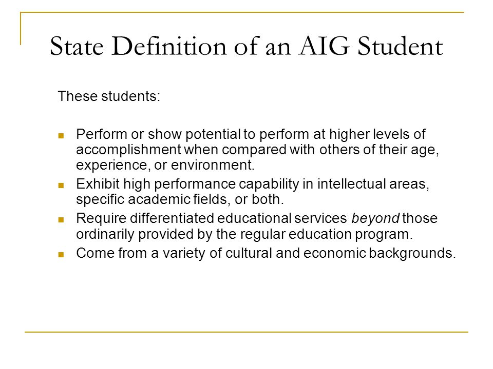 State Definition of an AIG Student