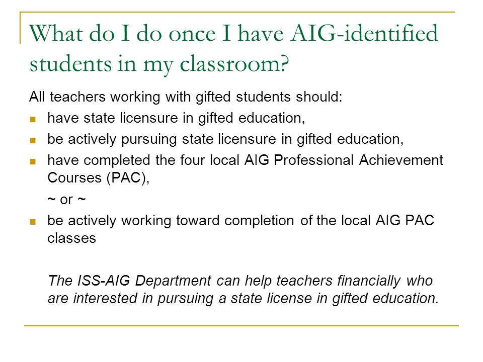 What do I do once I have AIG-identified students in my classroom