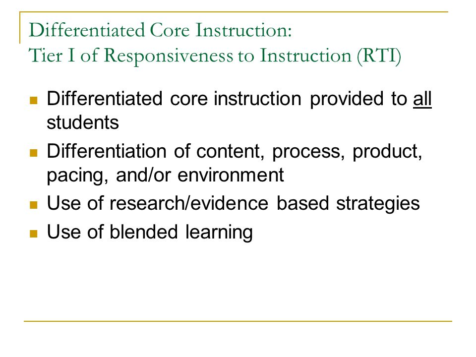 Differentiated Core Instruction: Tier I of Responsiveness to Instruction (RTI)