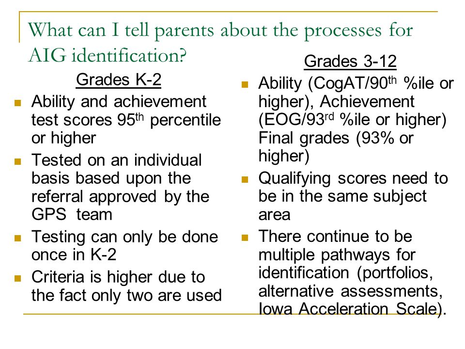 What can I tell parents about the processes for AIG identification