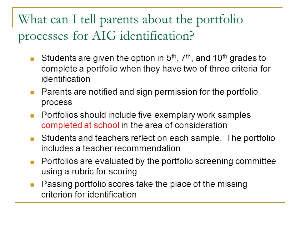 What can I tell parents about the portfolio processes for AIG identification