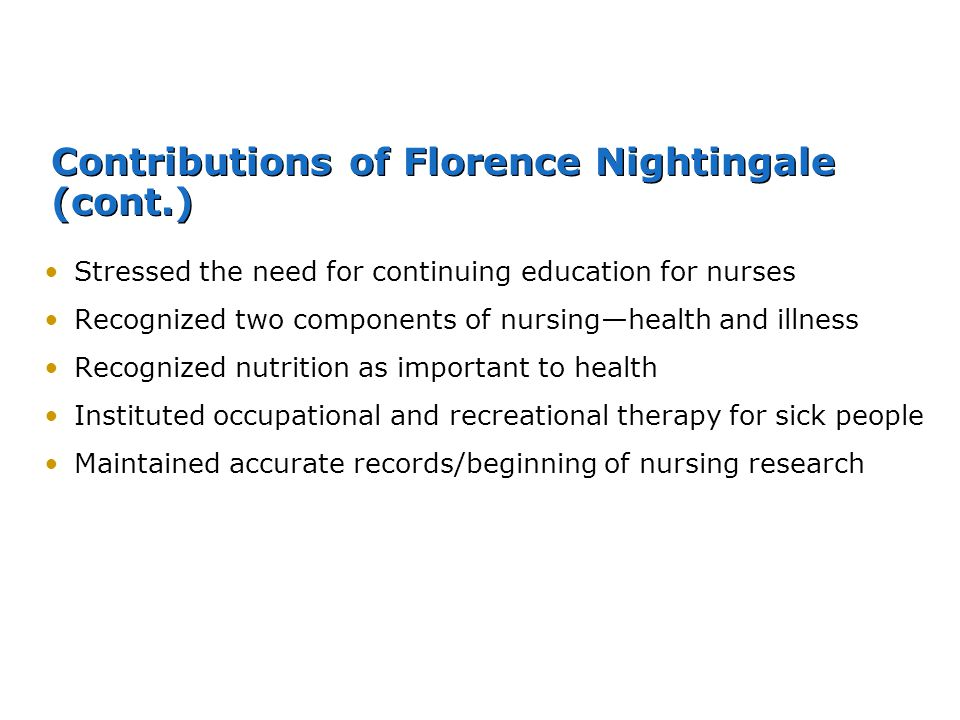 Contributions of Florence Nightingale (cont.)