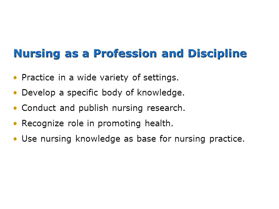 Nursing as a Profession and Discipline