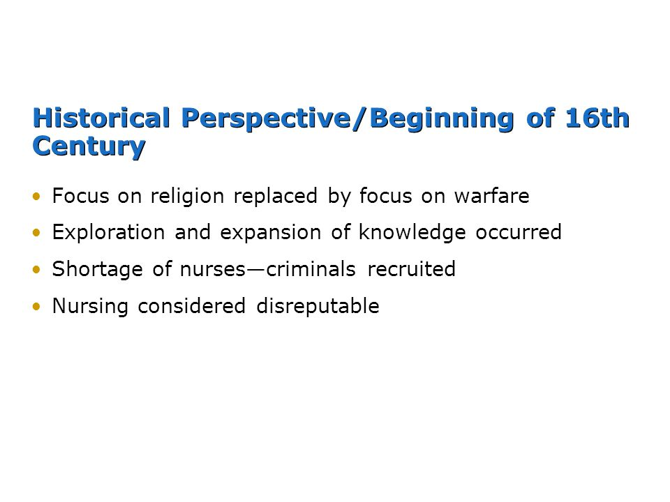 Historical Perspective/Beginning of 16th Century