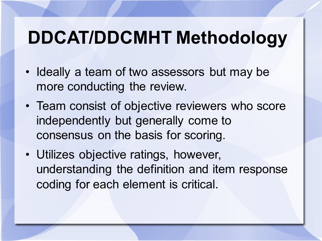 DDCAT/DDCMHT Methodology