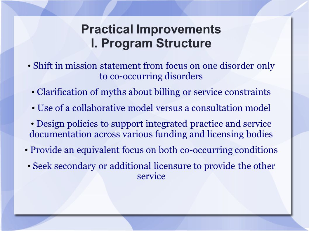 Practical Improvements I. Program Structure