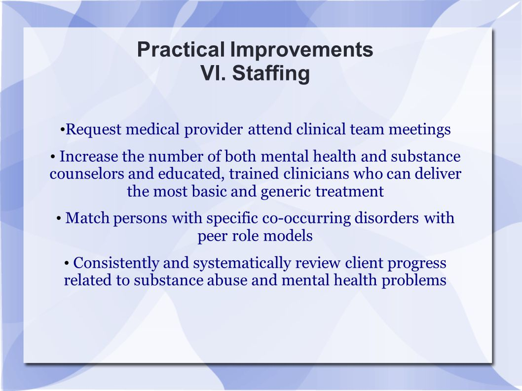 Practical Improvements VI. Staffing