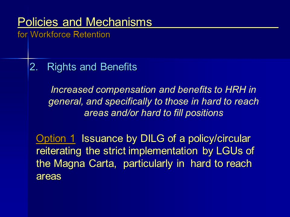 Policies and Mechanisms for Workforce Retention