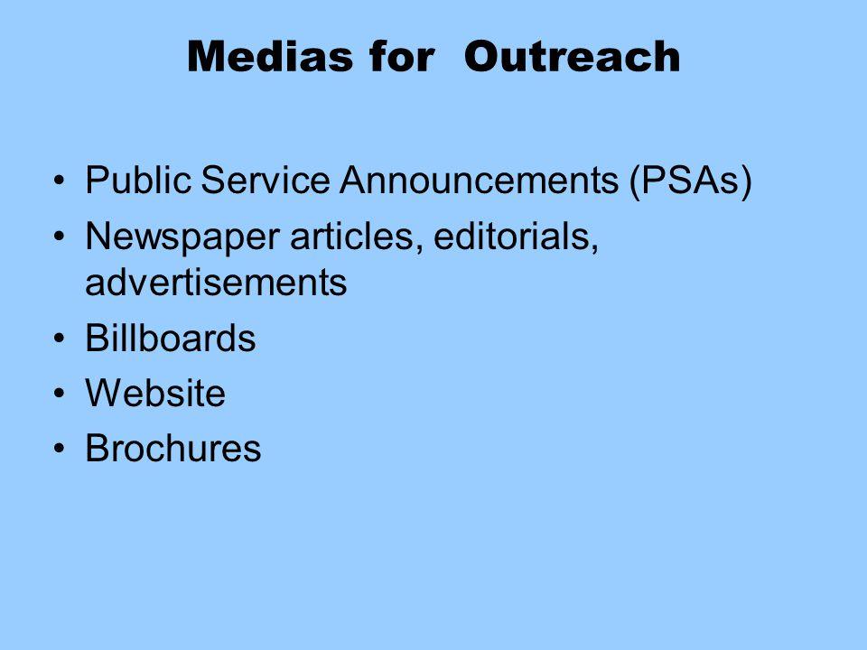 Medias for Outreach Public Service Announcements (PSAs)