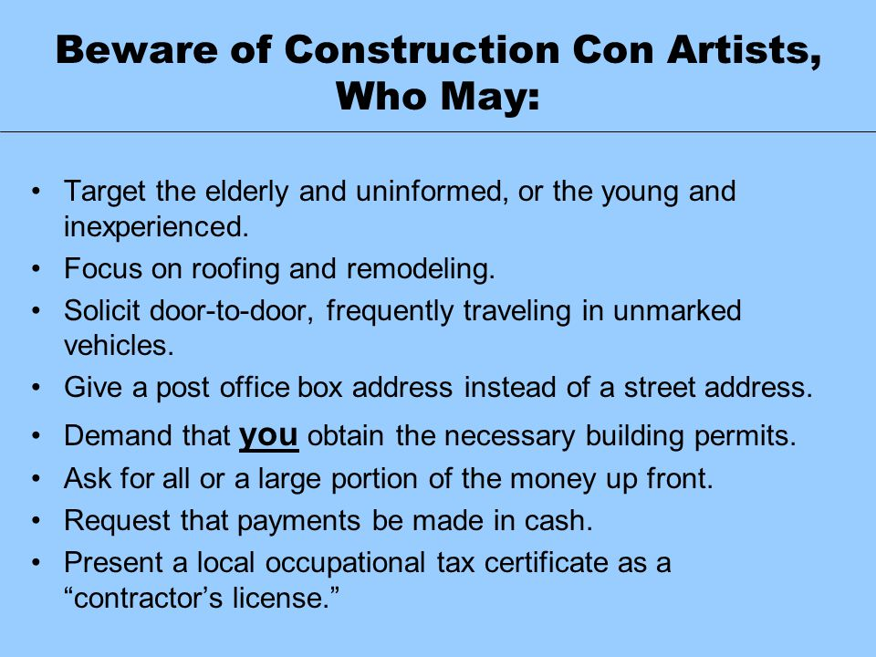Beware of Construction Con Artists, Who May: