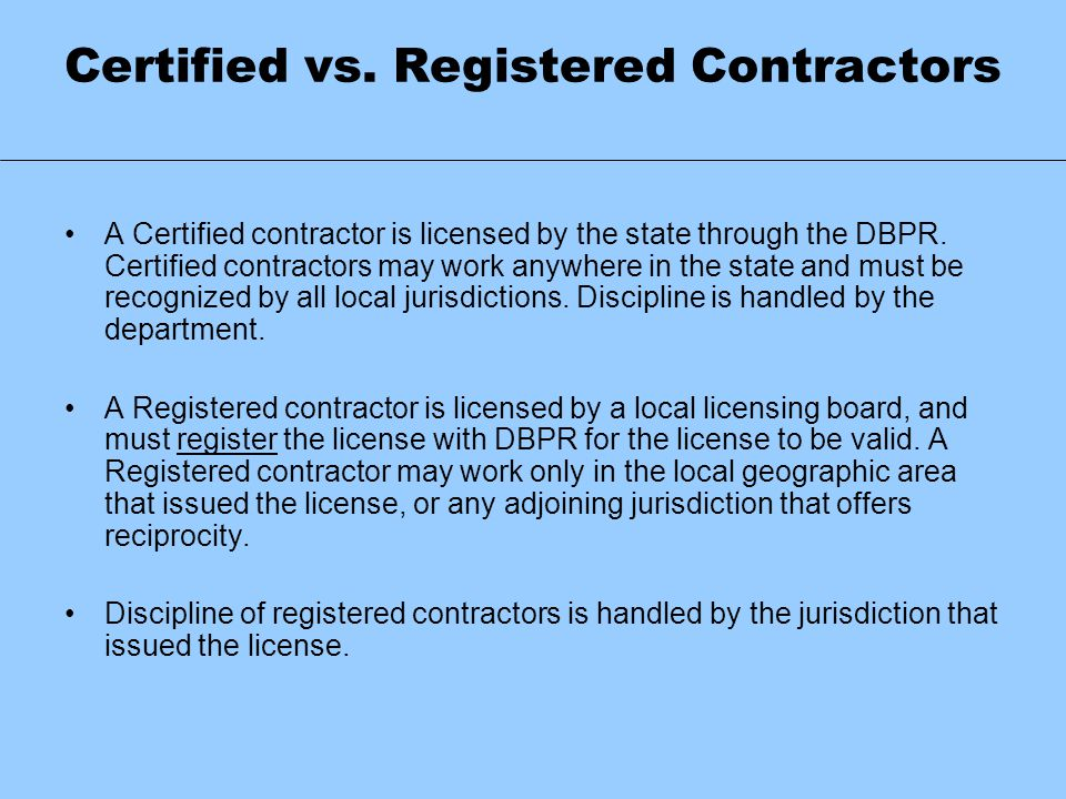 Certified vs. Registered Contractors
