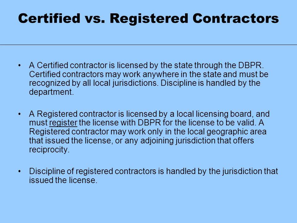 Certified vs. Registered Contractors