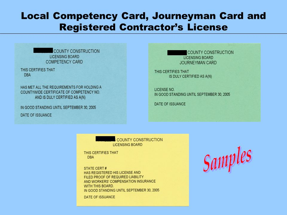 Local Competency Card, Journeyman Card and Registered Contractor's License