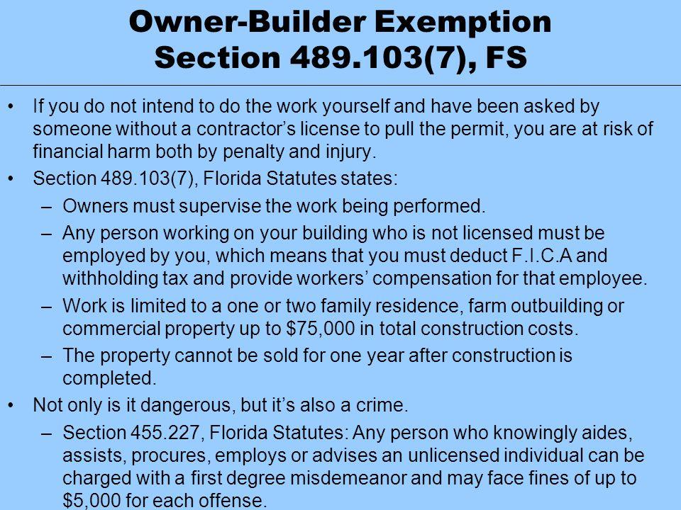 Owner-Builder Exemption Section 489.103(7), FS