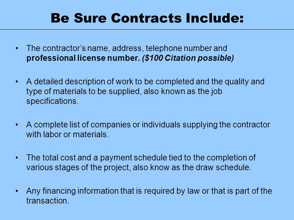 Be Sure Contracts Include: