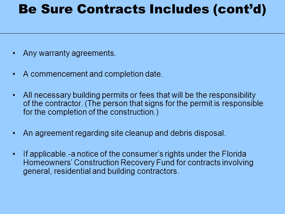 Be Sure Contracts Includes (cont'd)