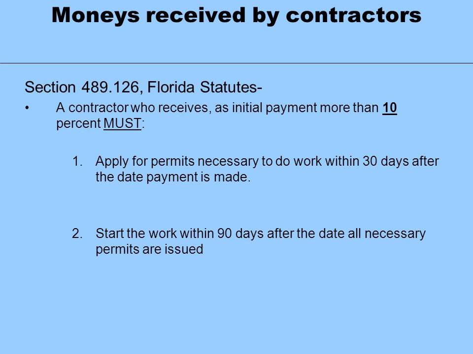 Moneys received by contractors