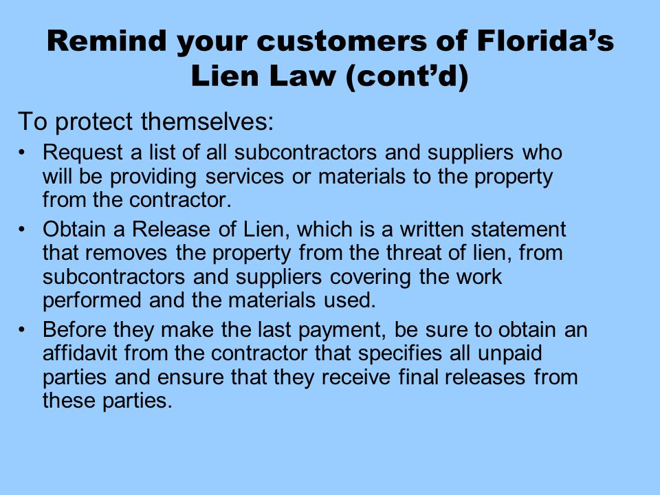 Remind your customers of Florida's Lien Law (cont'd)