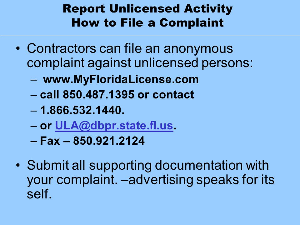 Report Unlicensed Activity How to File a Complaint