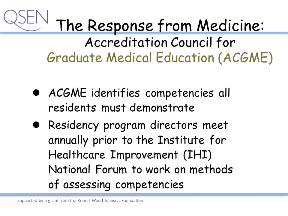 The Response from Medicine: Accreditation Council for Graduate Medical Education (ACGME)